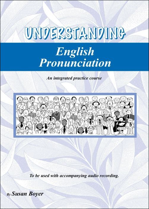 Understanding English Pronunciation Student Book