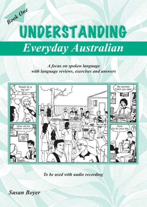 Understanding Everyday Australian Book 1